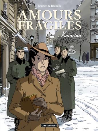 Amours fragiles - Tome 4 - Katarina