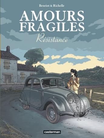Amours fragiles - Tome 5 - Résistance