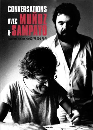 Conversations avec Muñoz et Sampayo