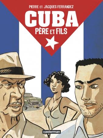 Cuba père et fils