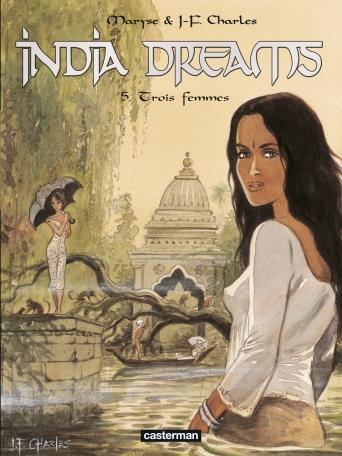 India Dreams - Tome 5 - Trois femmes