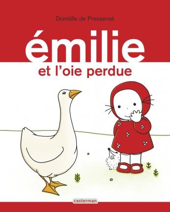 Émilie - Tome 10 - Émilie et l'oie perdue
