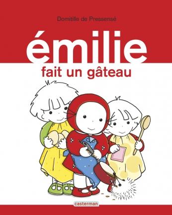 Émilie - Tome 8 - Émilie fait un gâteau