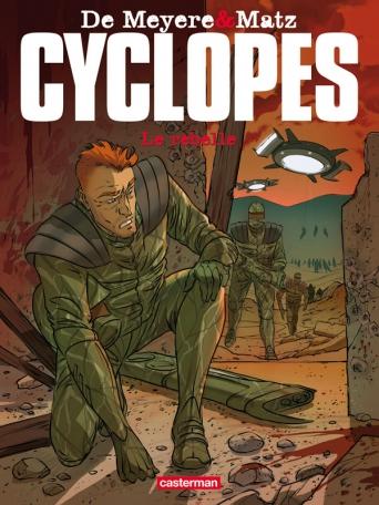 Cyclopes - Tome 3 - Le Rebelle