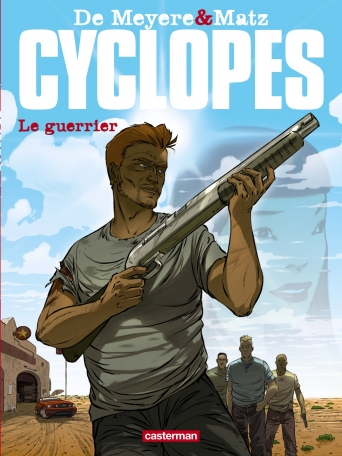 Cyclopes - Tome 4 - Le Guerrier