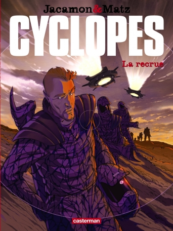 Cyclopes - Tome 1 - La Recrue