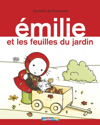 Émilie - Tome 14 - Émilie et les feuilles du jardin