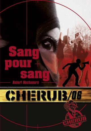 Cherub Mission 6: Sang pour sang