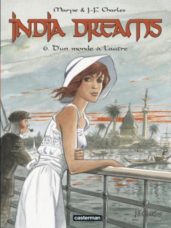 India Dreams - Tome 6 - D' un monde à l'autre