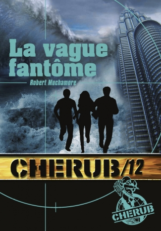 Cherub Mission 12: La vague fantôme
