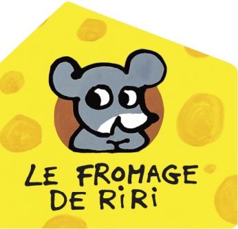 Le fromage de Riri