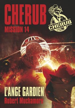 Cherub Mission 14 : L'ange gardien