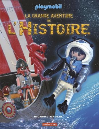 La grande aventure de l'Histoire