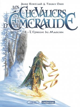 Les Chevaliers d'émeraude - Tome 2 - L'épreuve du magicien