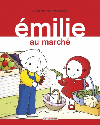 Émilie - Tome 19 - Émilie au marché
