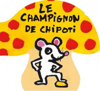 Le Champignon de Chipoti