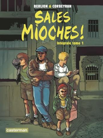 Sales Mioches ! - Tome 1