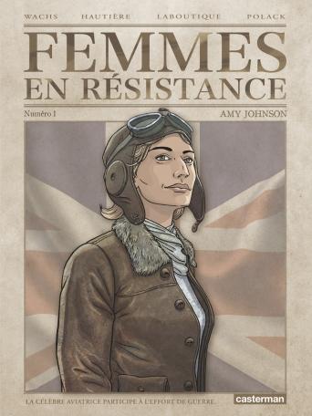 Femmes en résistance - Tome 1 - Amy Johnson