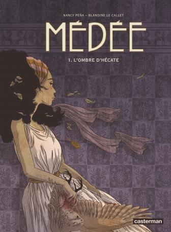 Médée - Tome 1 - L'Ombre d'Hécate