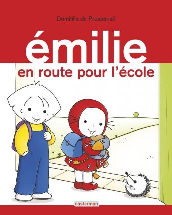 Émilie - Tome 21 - Émilie en route pour l'école