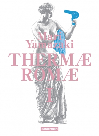 Thermæ Romæ - Tome 1