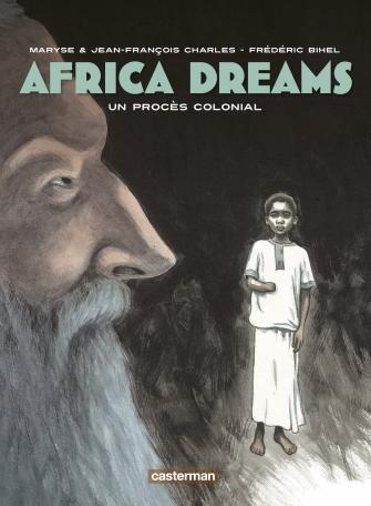 Africa dreams - Tome 4 - Un procès colonial