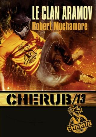 Cherub Mission 13 : Le clan Aramov