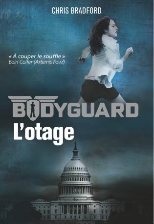 Bodyguard - Tome 1 - L'otage