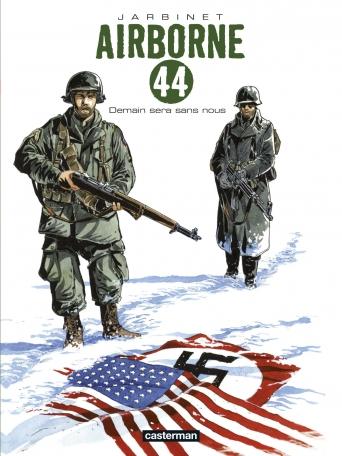 Airborne 44 - Tome 2 - Demain sera sans nous