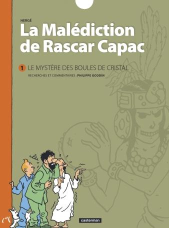 La Malédiction de Rascar Capac - Tome 1 - Le mystère des Boules de Cristal