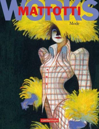 Mattotti works Mode