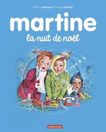 Les plus belles histoires de Martine - Martine, la nuit de Noël