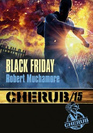 Cherub Mission 15 : Black Friday