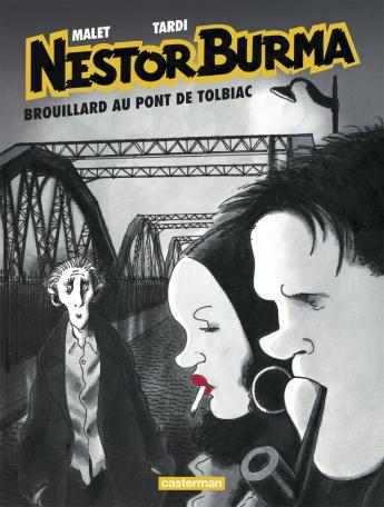 Nestor Burma - Tome 1 - Brouillard au pont de Tolbiac