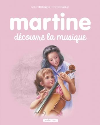 Martine découvre la musique  - Tome 43