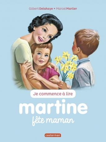 Martine fête maman