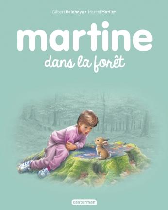Martine dans la forêt  - Tome 37