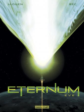 Eternum - Tome 3 - Eve