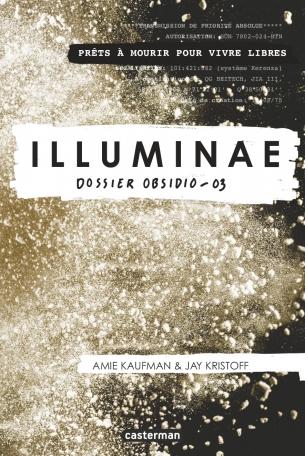 Illuminae - Tome 3 - Dossier Obsidio