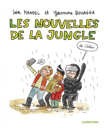 Sociorama - Les nouvelles de la Jungle de Calais