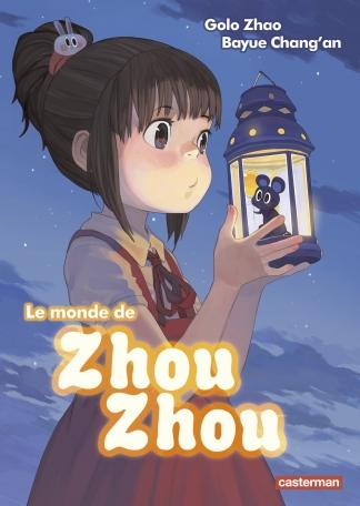 Le monde de Zhou Zhou - Tome 1