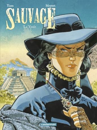 Sauvage - Tome 3 - La Youle