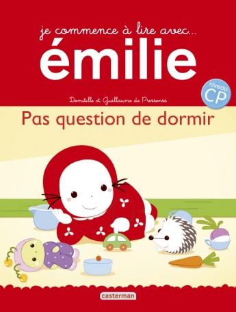 Je commence à lire avec Émilie - Tome 16 - Pas question de dormir