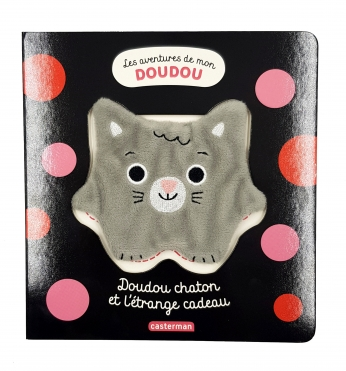 Les aventures de mon doudou - Tome 1 - Doudou chaton et l'étrange cadeau