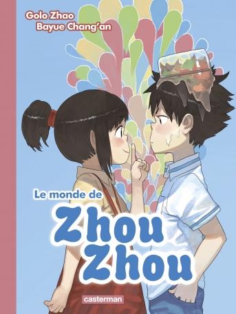 Le monde de Zhou Zhou - Tome 2