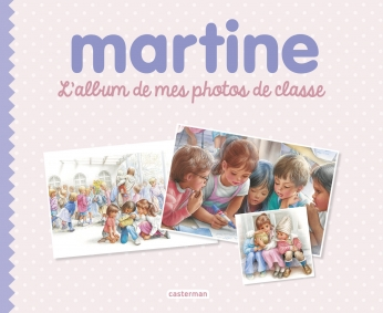 Martine, l'album de mes photos de classe