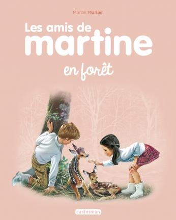 Les amis de Martine - Tome 3 - En forêt