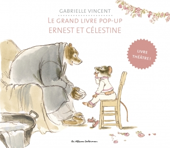 Le grand livre pop-up Ernest et Célestine