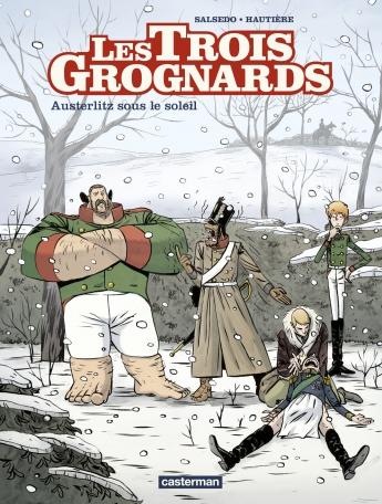Les Trois Grognards - Tome 3 - Austerlitz sous le soleil