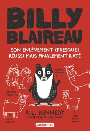 Billy Blaireau - Tome 1 - Son enlèvement (presque) réussi mais finalement raté